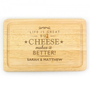 Cheese Makes Life Better... Slate Cheeseboard