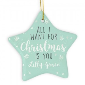 Personalised Ceramic Star - All I Want For Christmas