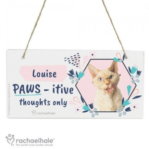 Personalised Rachael Hale Wooden Sign -  PAWS - itive Thoughts Only Cat