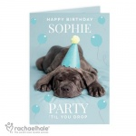 Personalised Rachael Hale Card - Party 'Til You Drop