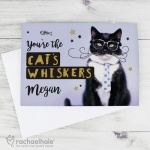 Personalised Rachael Hale Card - You're the Cat's Whiskers