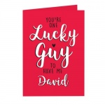Personalised Card - You're One Lucky Guy
