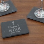 Personalised Natural Slate Coaster - Wine Goes Here...