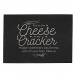 Personalised Slate Cheeseboard - Cheese To My Cracker