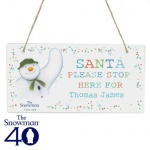Personalised The Snowman Wooden Sign - Santa Stop Here