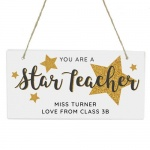 Personalised Wooden Sign - You Are A Star Teacher