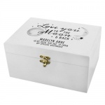 Personalised White Wooden Keepsake Box - Baby To The Moon and Back